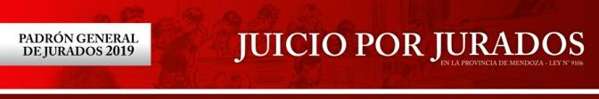 Padrón General de Jurados 2019. En Mendoza el juicio por jurados es ley (Ley N° 9106)